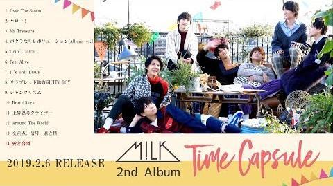 M!LK 2ndアルバム「Time Capsule」全曲紹介