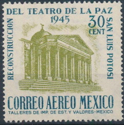 Mexico 1945 Reconstruction of the Teatro de la Paz (Airmail)