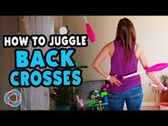 Learn to juggle BACKCROSSES - Behind the Back - Advanced Juggling Tutorial