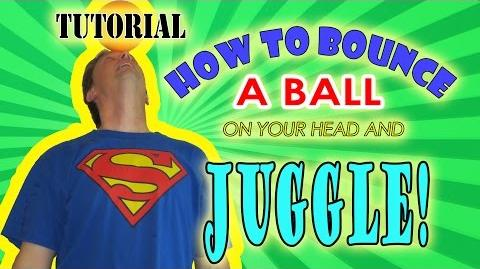 How_To_Bounce_A_Ball_On_Your_Head_And_Juggle!