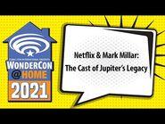 Netflix & Mark Millar- The Cast of Jupiter's Legacy - WonderCon@Home 2021