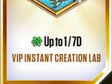 VIP Instant Creation Lab