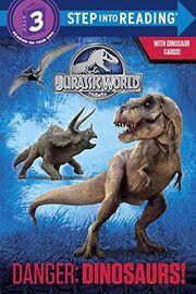 Danger Dinosaurs Jurassic World.jpg