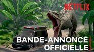 Jurassic World La Colo du Crétacé Bande-annonce officielle VF Netflix France