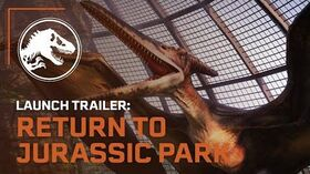 Jurassic World Evolution Return to Jurassic Park Launch Trailer