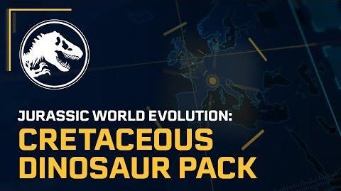 Jurassic World Evolution Cretaceous Dinosaur Pack Out Now