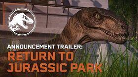 Jurassic World Evolution Return to Jurassic Park Announcement Trailer