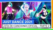 JUST DANCE 2021 - LISTA DE CANCIONES OFICIAL - PARTE 2