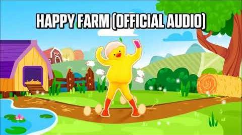 Happy Farm (Official Audio) - Just Dance Music