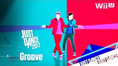 Just Dance 2017 - Groove