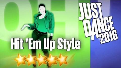 Just Dance 2016 - Hit 'Em Up Style - 5 stars