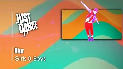 Girls & Boys - Blur Just Dance 1