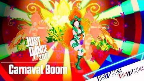 Just Dance 2017 - Carnaval Boom