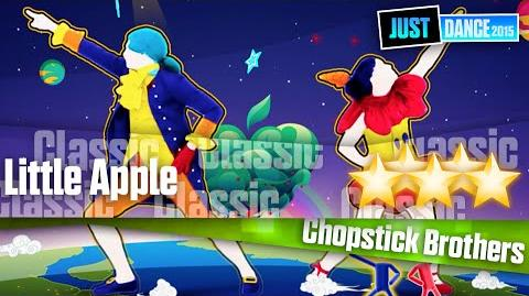 Little Apple - Chopstick Brothers 舞力全开2015
