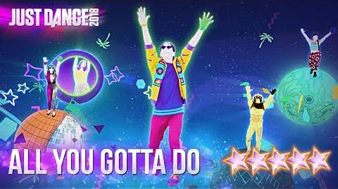 Just Dance 2018 All You Gotta Do (Is Just Dance) - 5 stars