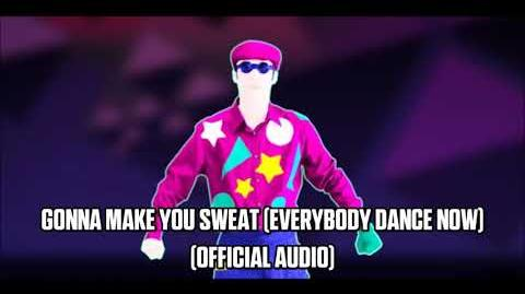 Gonna Make You Sweat (Everybody Dance Now) (Official Audio) - Just Dance Music