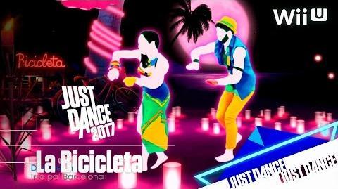 Just Dance 2017 - La Bicicleta