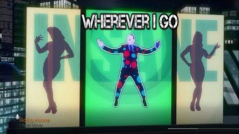 Wherever I Go - Just Dance Now
