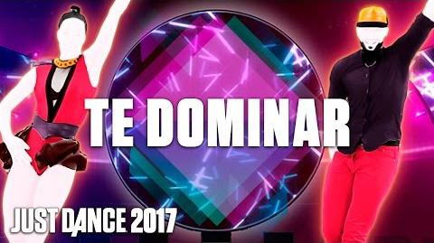 Just Dance 2017 Te Dominar by Daya Luz - Official Track Gameplay US