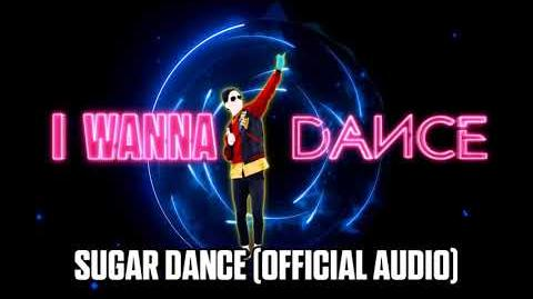 Sugar Dance (Official Audio) - Just Dance Music