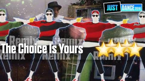 The Choice Is Yours - Community Remix Just Dance 2016