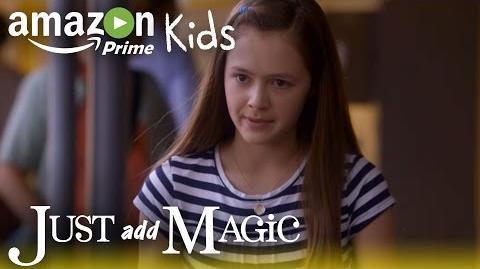 Just_Add_Magic_-_Season_1_Official_Trailer_Amazon_Kids