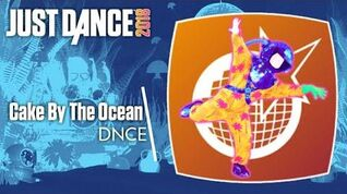 Just Dance 2018 (Unlimited) Cake By The Ocean