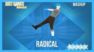 Just Dance 2017 (Unlimited) RADICAL - Mashup