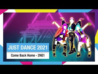 Come Back Home - Just Dance 2021 - bkl748