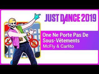 Just Dance 2019 (Unlimited)- One Ne Porte De Sous-Vêtements