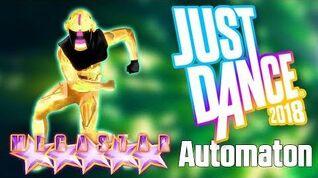 """Automaton"" - Just Dance 2018"
