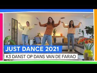 JUST DANCE 2021 - K3 DANST OP DANS VAN DE FARAO