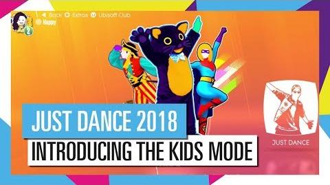KIDS MODE INTRODUCTION JUST DANCE 2018 OFFICIAL HD