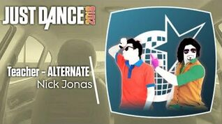 Just Dance 2018 (Unlimited) Teacher - Alternate (Versão para carro)