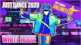 Just Dance 2020 (Unlimited) - White Noise (No Hud)