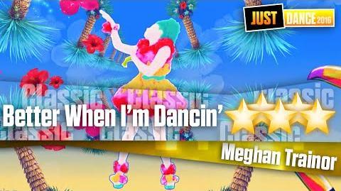Better When I'm Dancin' - Meghan Trainor Just Dance Unlimited