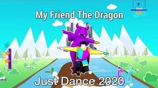 My Friend The Dragon (Normal Scoring) - Just Dance 2020