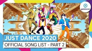 JUST DANCE 2020 - Official Song List – Part 2 (GC)