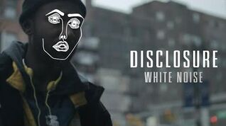 Disclosure - White Noise ft