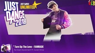 Turn Up the Love (Fanmade) - Just Dance 2018