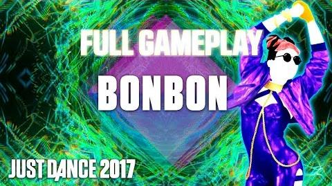 Just Dance 2017 - BonBon - BGS Full Gameplay
