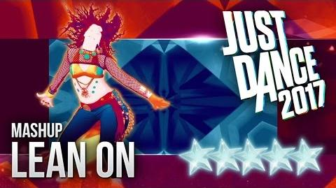 Lean On (Mashup) - Just Dance 2017