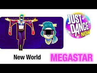 Just Dance Now (NEW MENU) - New World (MEGASTAR)