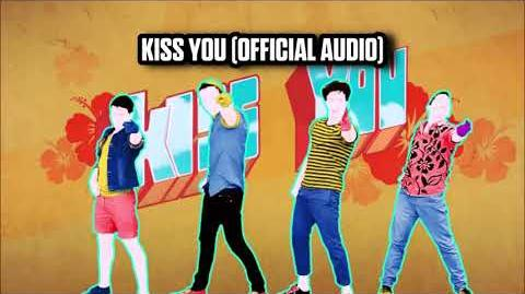 Kiss You (Official Audio) - Just Dance Music