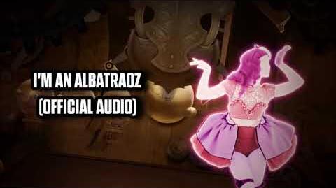 I'm An Albatraoz (Official Audio) - Just Dance Music