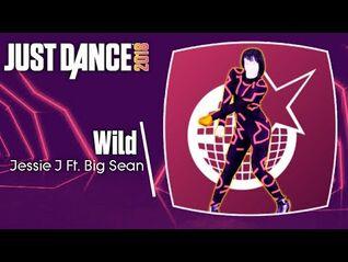Just Dance 2018 (Unlimited)- Wild