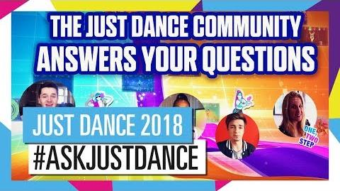 AskJustDance The community answers your questions! (UK)