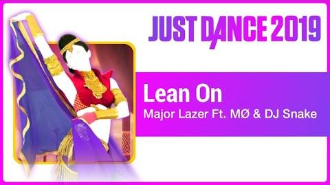 Lean On (Scarf Version) - Just Dance 2019