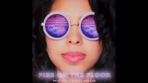 Fire On The Floor (from Just Dance 2019) Michelle Delamor
