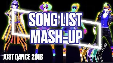 Just Dance 2018 - Song List Mash-up (US)